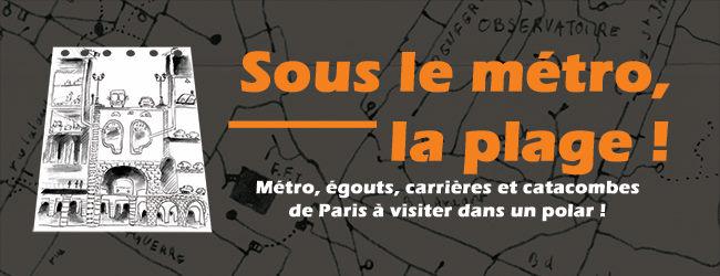 SOUS LE MÉTRO, LA PLAGE ! de Thierry Brayer