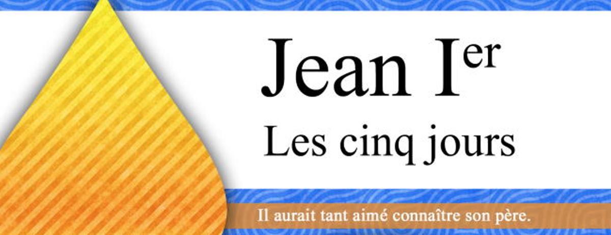 Jean Ier, les cinq jours